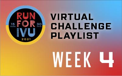Run for IVU Week 4 Playlist